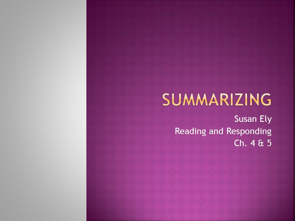 Susan Ely Reading and Responding Ch. 4 & 5