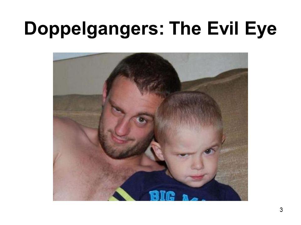 Doppelgangers: The Evil Eye 3