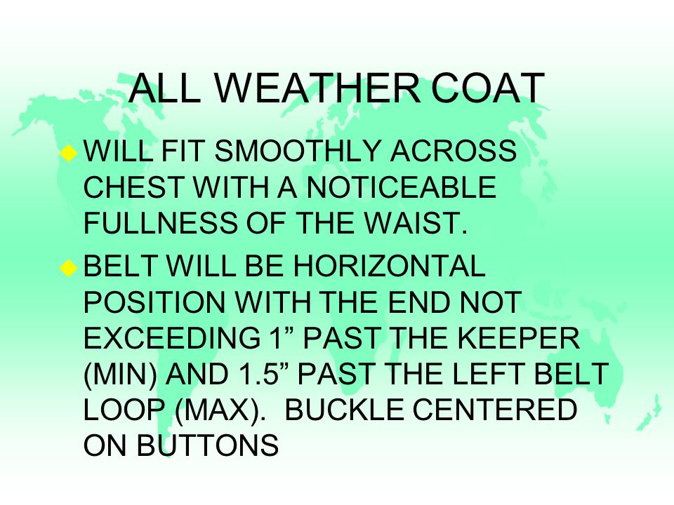 ALL WEATHER COAT u WILL FIT SMOOTHLY ACROSS CHEST WITH A NOTICEABLE FULLNESS OF THE WAIST.