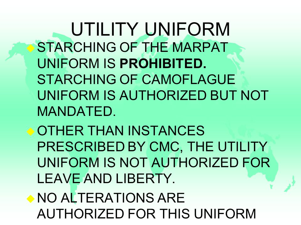 UTILITY UNIFORM u STARCHING OF THE MARPAT UNIFORM IS PROHIBITED.