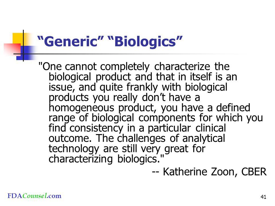 "FDACounsel.com 41 ""Generic"" ""Biologics"""