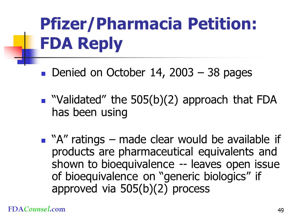 """FDACounsel.com 49 Pfizer/Pharmacia Petition: FDA Reply Denied on October 14, 2003 – 38 pages """"Validated"""" the 505(b)(2) approach that FDA has been usin"""