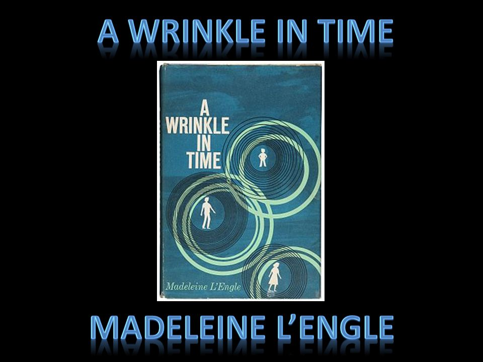 What is it.A Wrinkle In Time is a science fiction fantasy novel by Madeleine L'Engle.