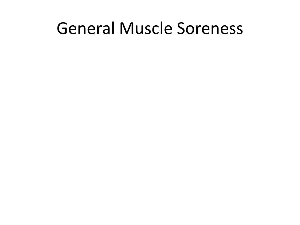 General Muscle Soreness
