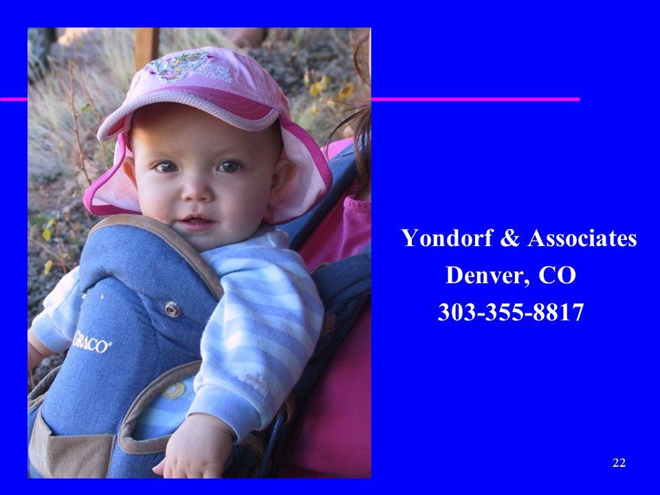 22 Yondorf & Associates Denver, CO 303-355-8817