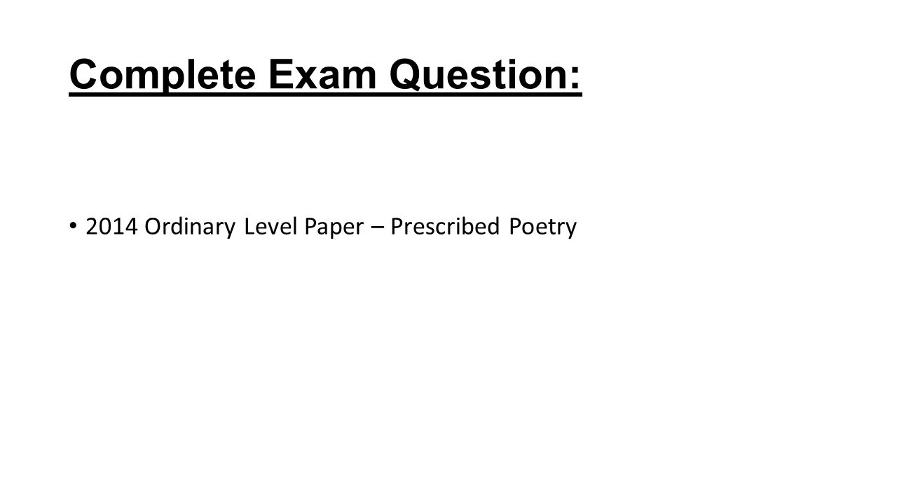 Complete Exam Question: 2014 Ordinary Level Paper – Prescribed Poetry