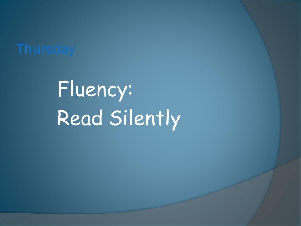 Thursday Fluency: Read Silently