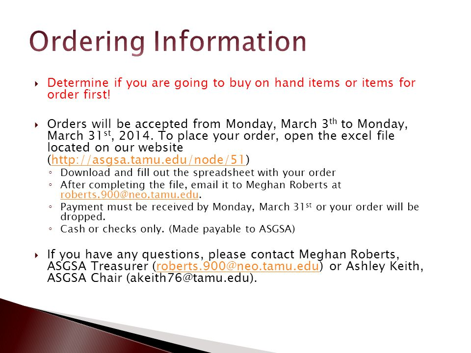  Determine if you are going to buy on hand items or items for order first.