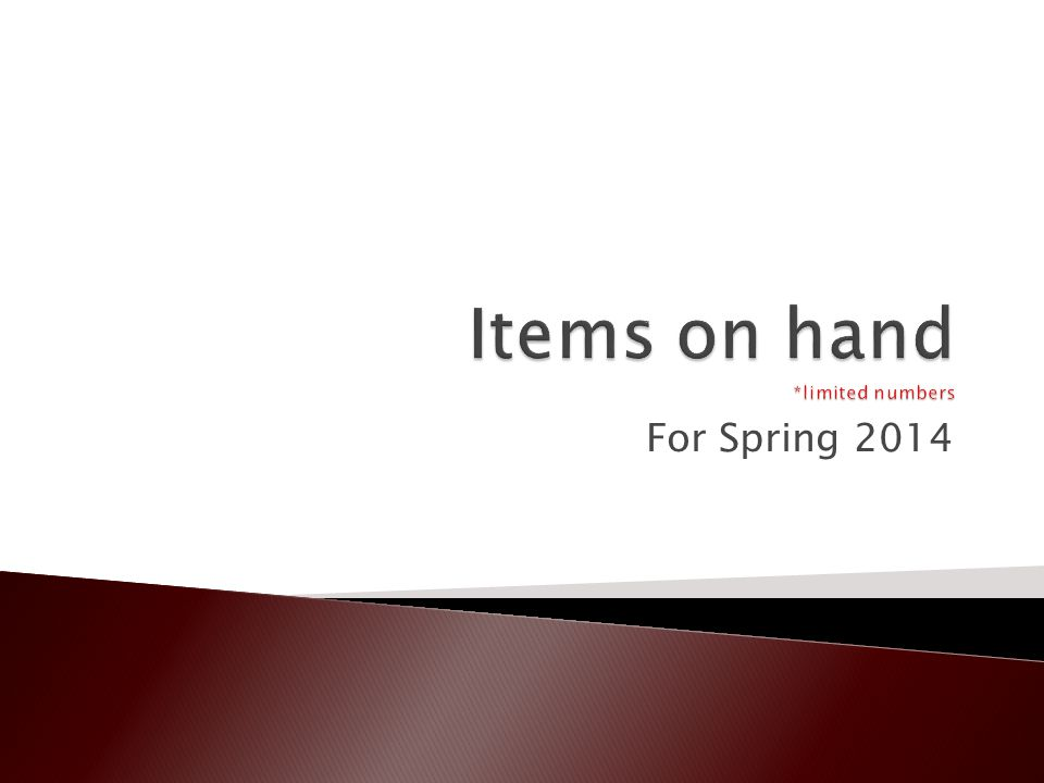  No order needed for items on hand  To inquire about what we have on hand, please contact Meghan Roberts (roberts.900@neo.tamu.edu).roberts.900@neo.tamu.edu  *On hand items are limited in color and size*