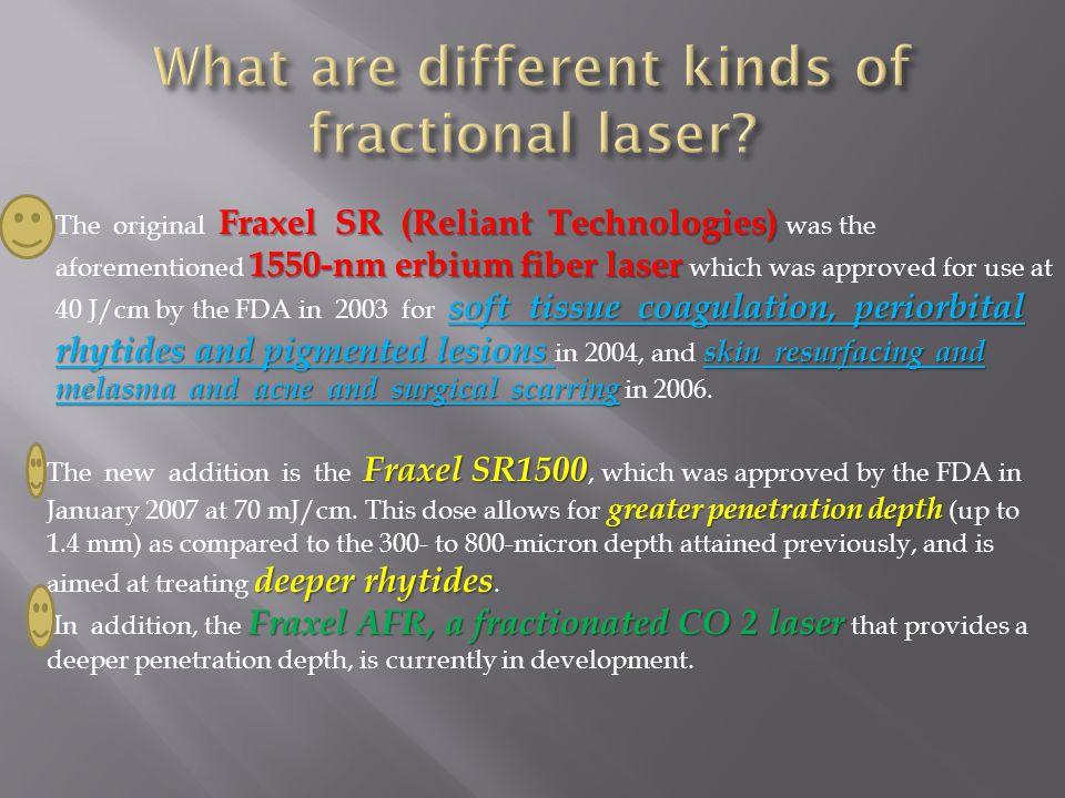 Fraxel SR (Reliant Technologies) 1550-nm erbium fiber laser soft tissue coagulation, periorbital rhytides and pigmented lesions skin resurfacing and me