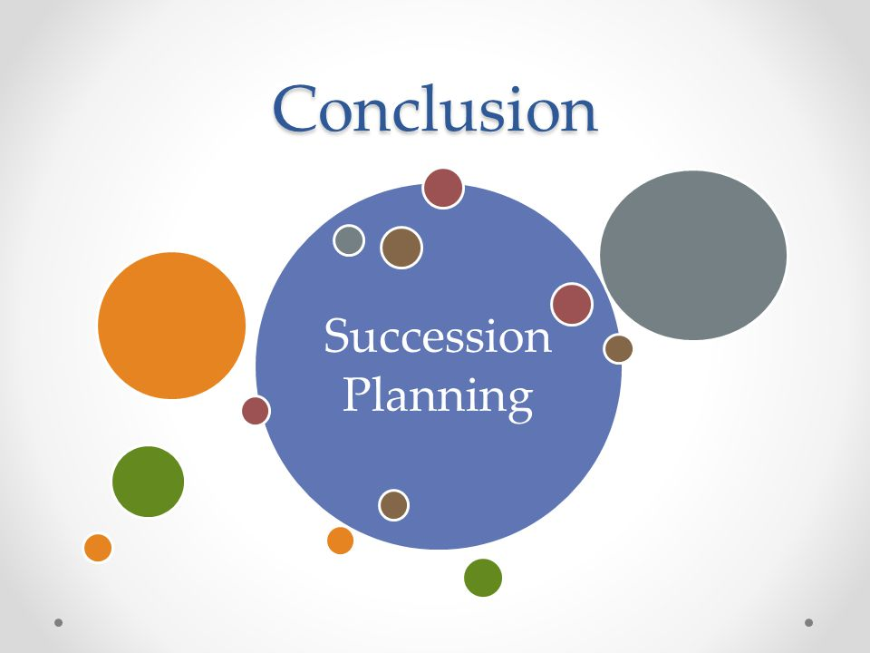 Conclusion Succession Planning
