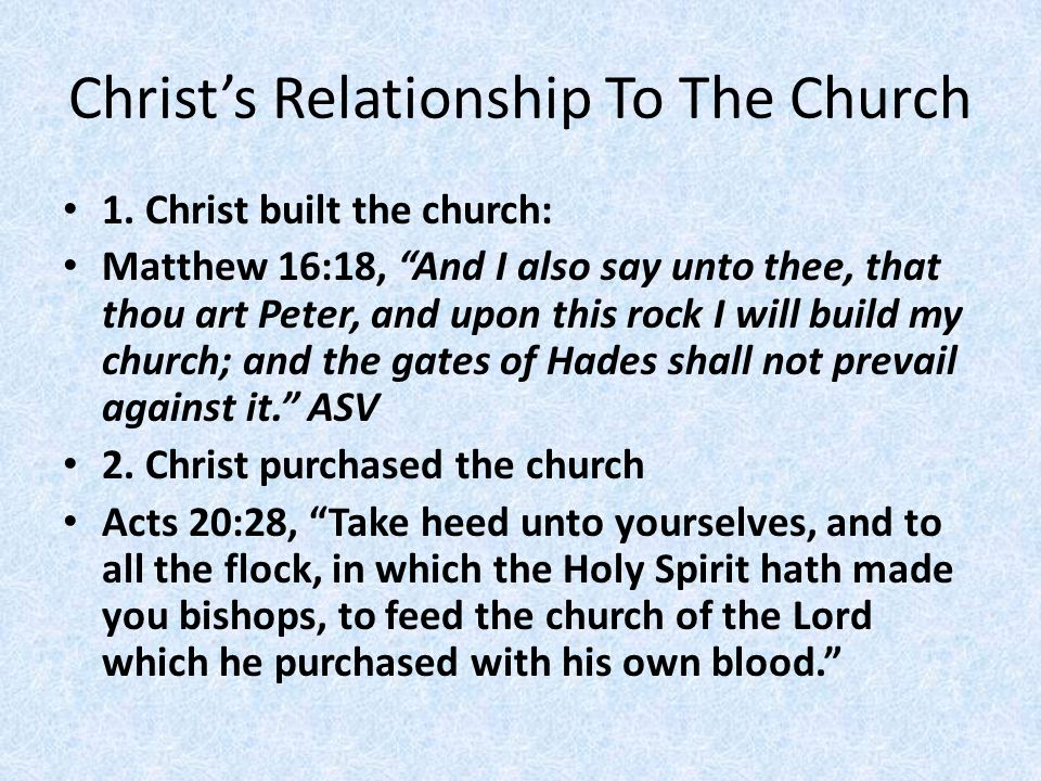 Christ's Relationship To The Church 1.