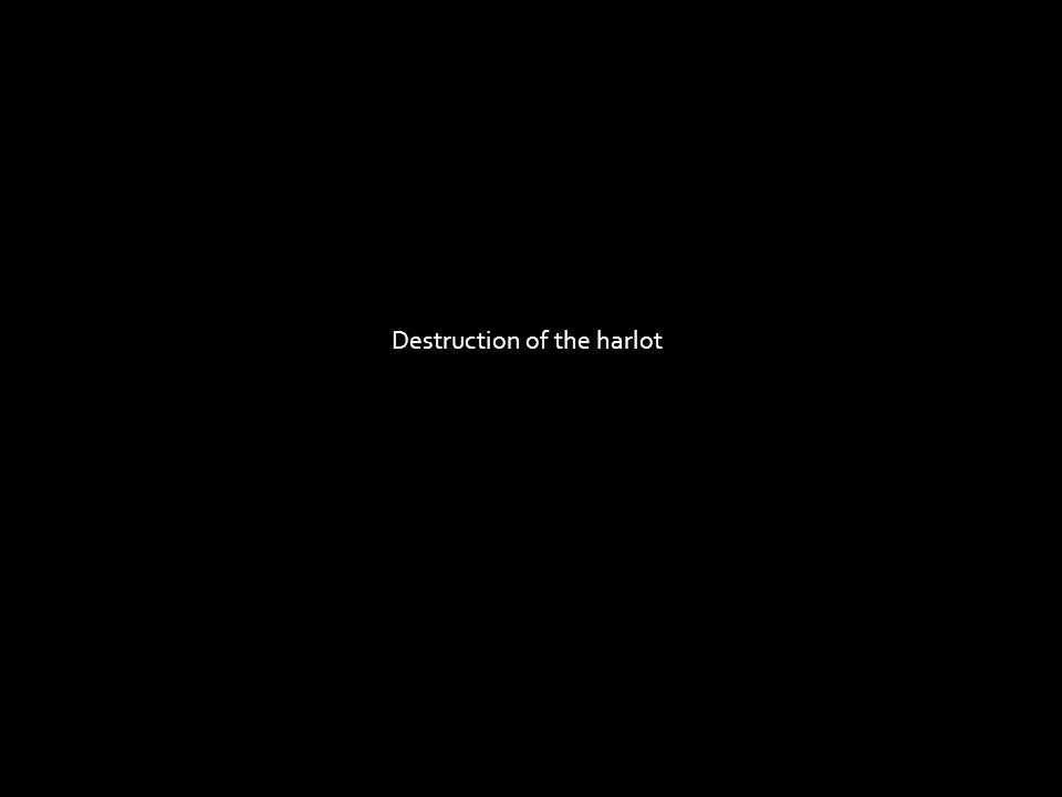 Destruction of the harlot