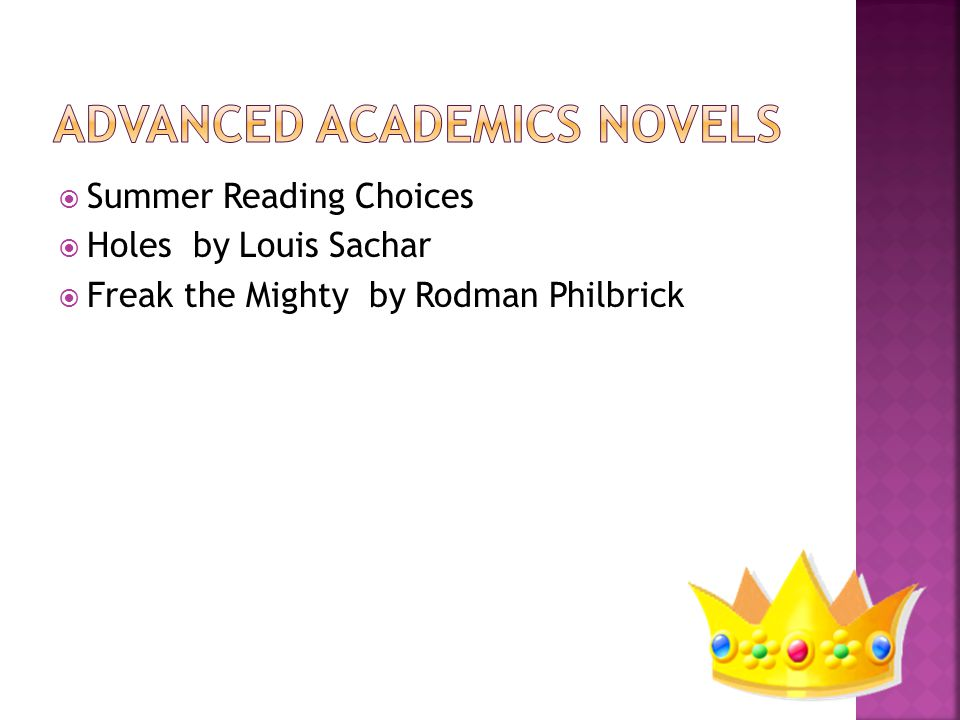  Summer Reading Choices  Holes by Louis Sachar  Freak the Mighty by Rodman Philbrick