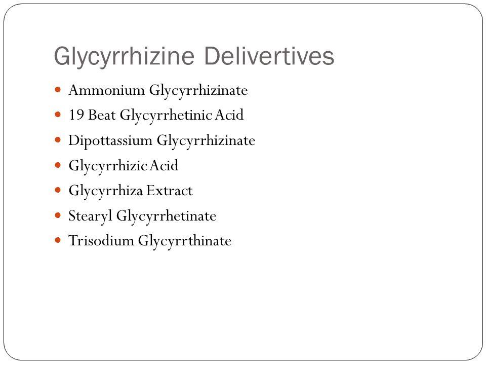 Glycyrrhizine Delivertives Ammonium Glycyrrhizinate 19 Beat Glycyrrhetinic Acid Dipottassium Glycyrrhizinate Glycyrrhizic Acid Glycyrrhiza Extract Stearyl Glycyrrhetinate Trisodium Glycyrrthinate