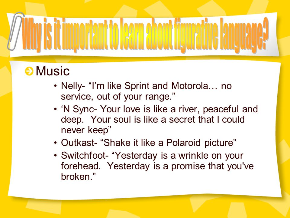 And music Nelly- I'm like Sprint and Motorola… no service, out of your range. 'N Sync- Your love is like a river, peaceful and deep.