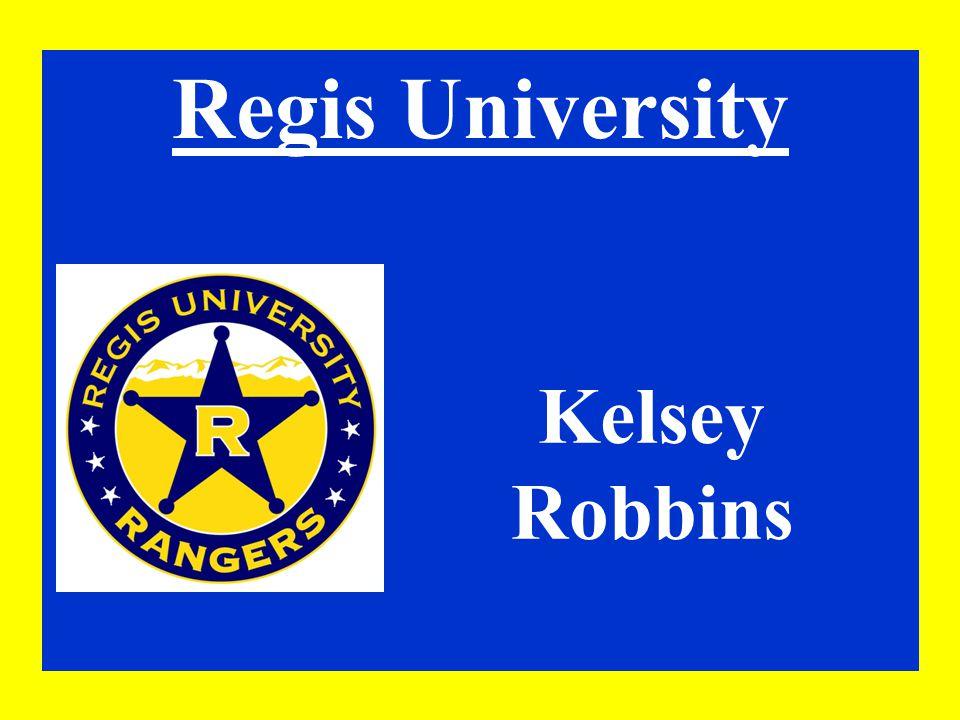 Regis University Kelsey Robbins