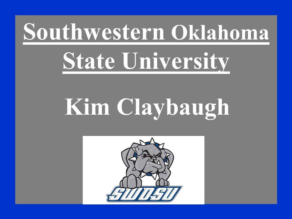 Southwestern Oklahoma State University Kim Claybaugh