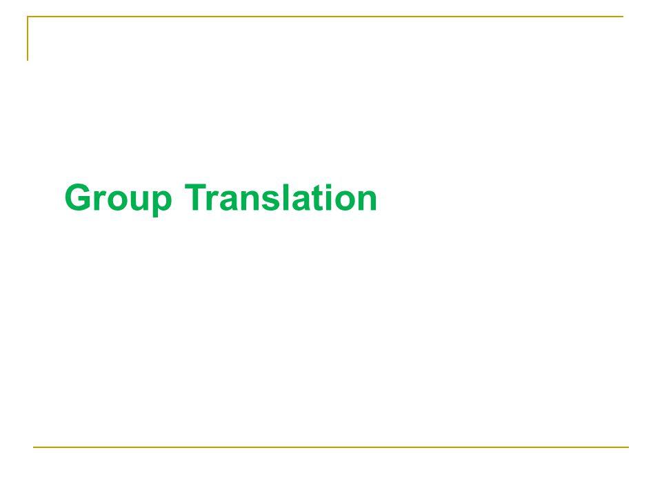 Group Translation