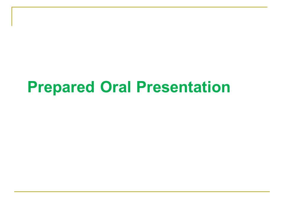 Prepared Oral Presentation