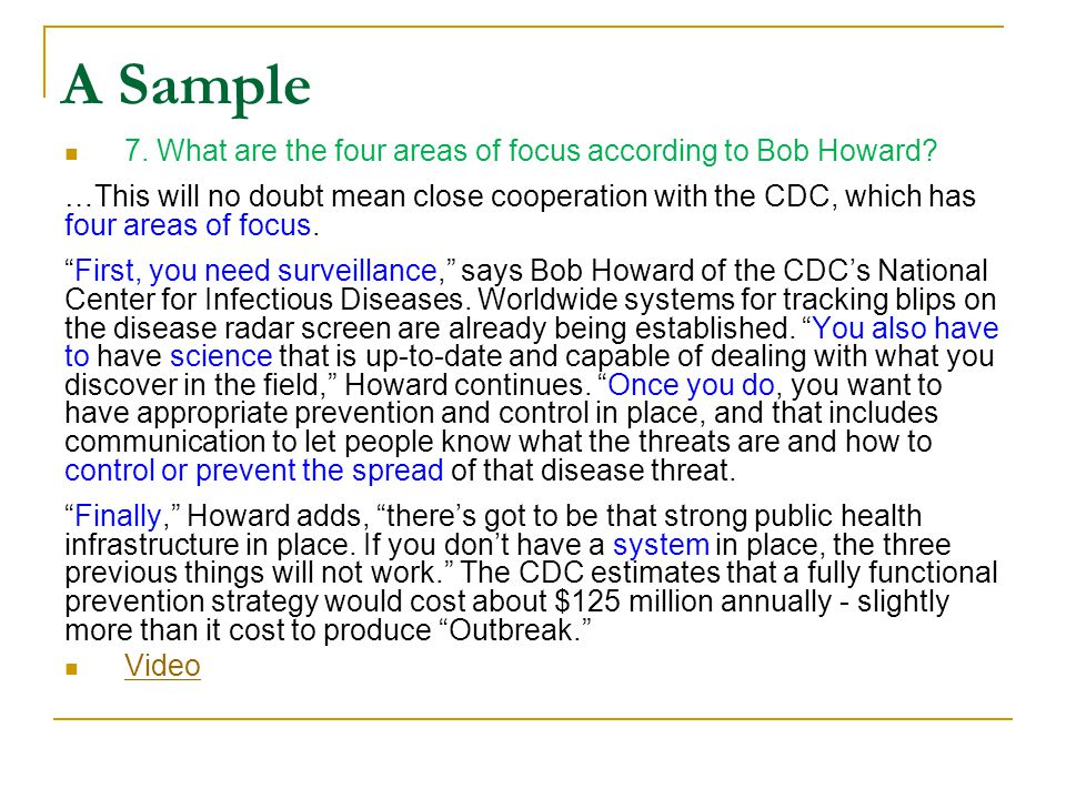 A Sample 7. What are the four areas of focus according to Bob Howard? …This will no doubt mean close cooperation with the CDC, which has four areas of