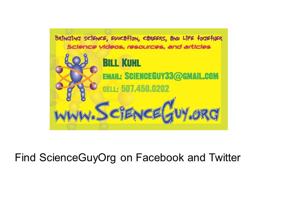 Find ScienceGuyOrg on Facebook and Twitter