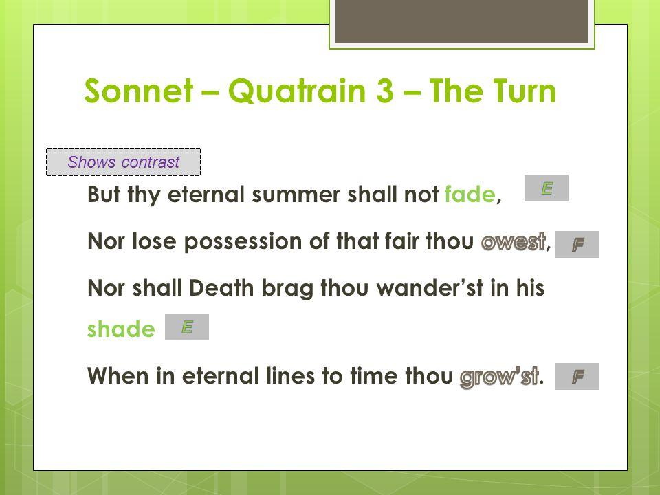 Sonnet – Quatrain 3 – The Turn Shows contrast