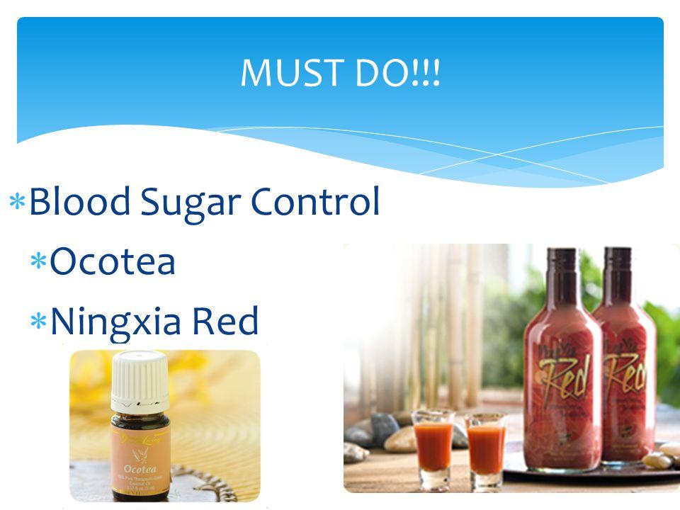 Blood Sugar Control  Ocotea  Ningxia Red MUST DO!!!
