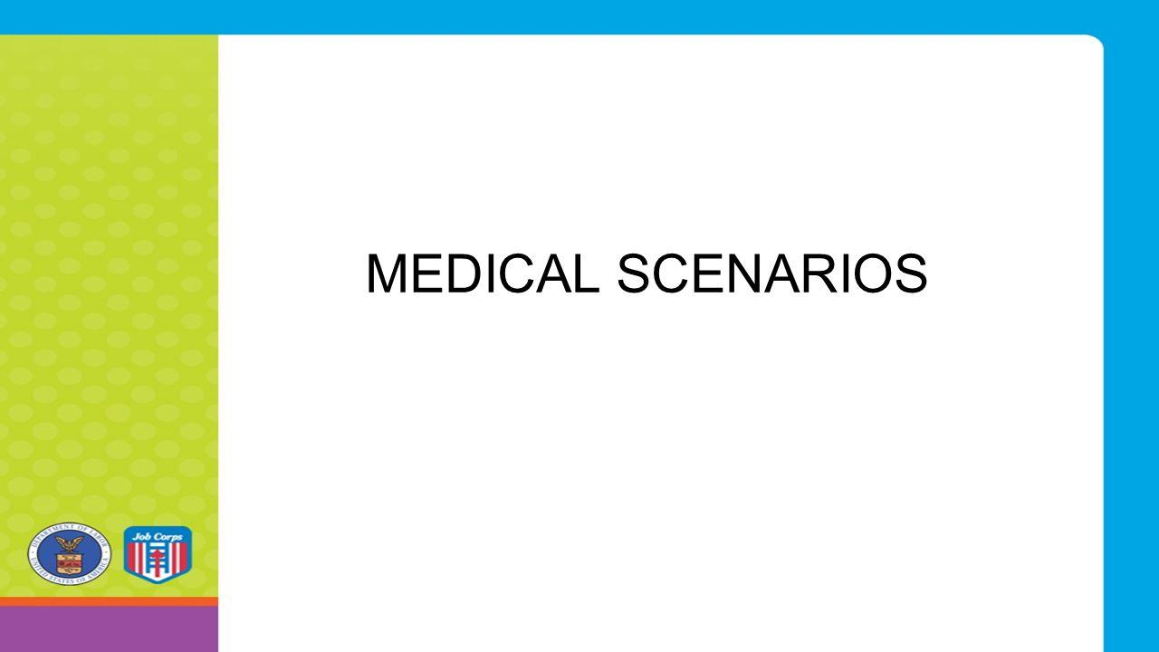MEDICAL SCENARIOS