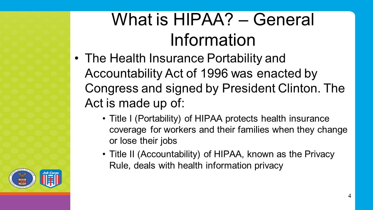 Standards for Privacy of Individually Identifiable Health Information, Final Rule 2000 Substance Abuse programs that are subject to HIPAA must comply with the privacy rule as well Job Corps is such a program The general rules established by Part 2 and the Privacy Rule regarding uses and disclosures of patient health information are very different.