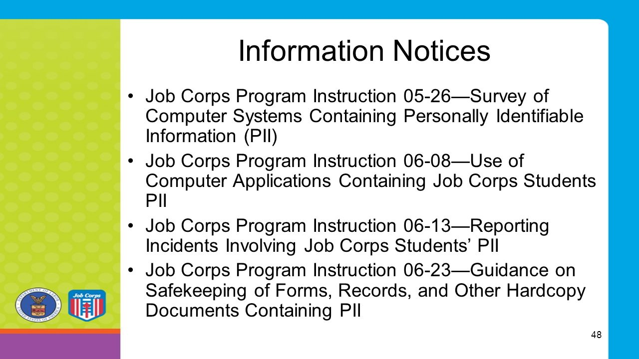 Information Notices Job Corps Program Instruction 05-26—Survey of Computer Systems Containing Personally Identifiable Information (PII) Job Corps Prog