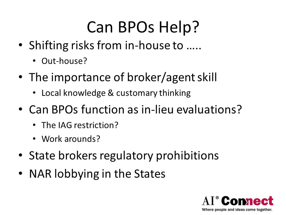 Can BPOs Help. Shifting risks from in-house to …..
