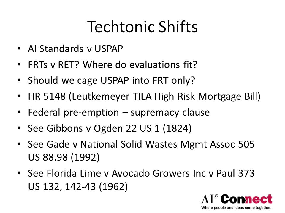 Techtonic Shifts AI Standards v USPAP FRTs v RET. Where do evaluations fit.