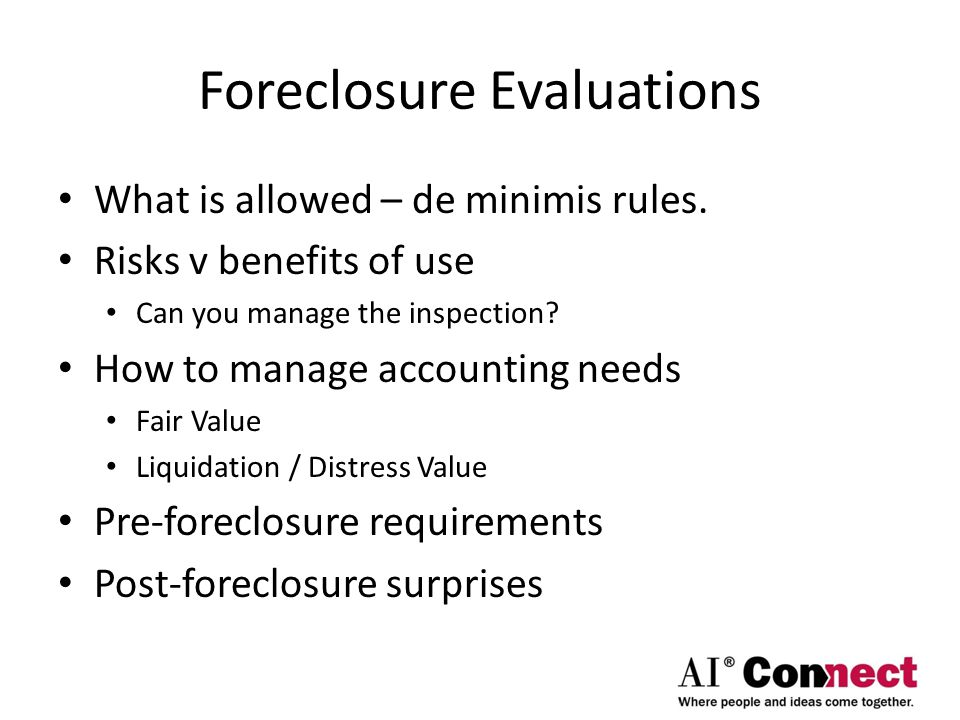 Foreclosure Evaluations What is allowed – de minimis rules.
