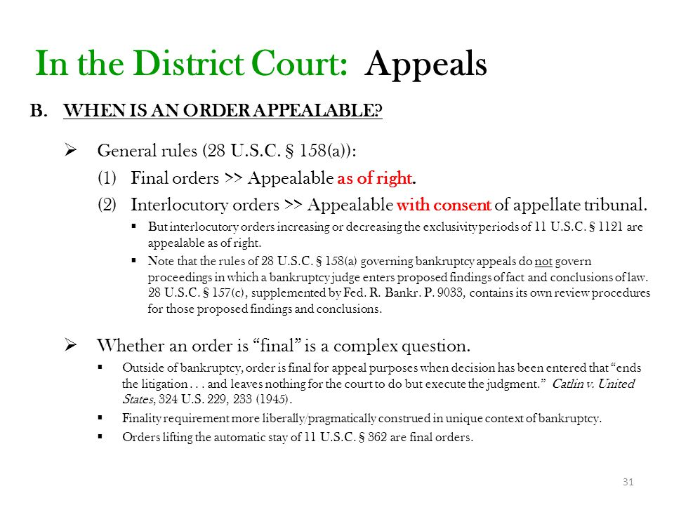 31 In the District Court: Appeals B.WHEN IS AN ORDER APPEALABLE.