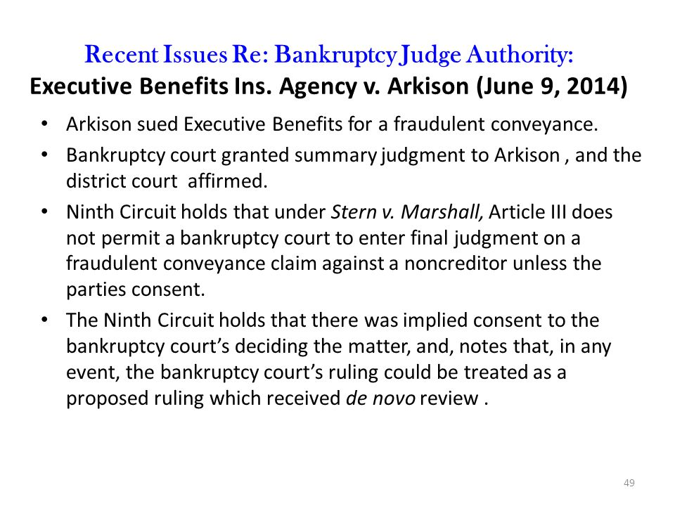 Recent Issues Re: Bankruptcy Judge Authority: Executive Benefits Ins.