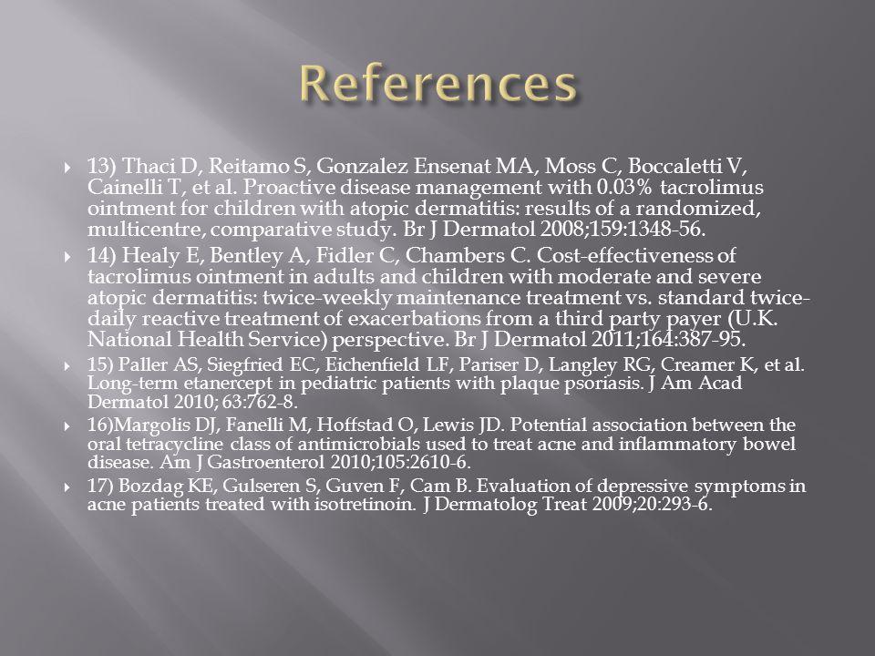  13) Thaci D, Reitamo S, Gonzalez Ensenat MA, Moss C, Boccaletti V, Cainelli T, et al. Proactive disease management with 0.03% tacrolimus ointment fo