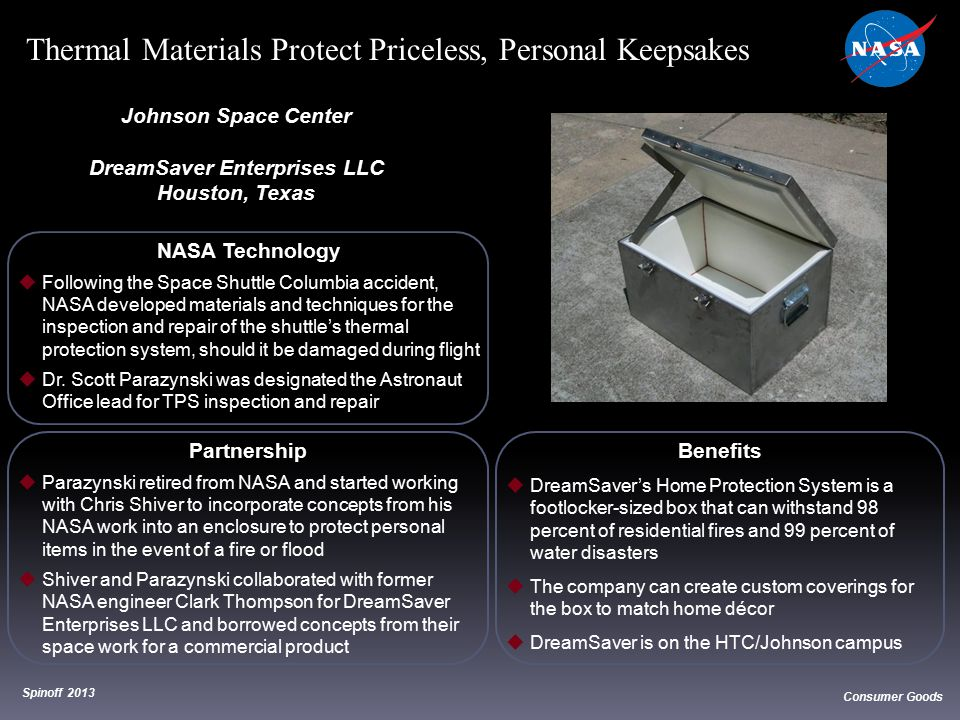 NASA Technology  Following the Space Shuttle Columbia accident, NASA developed materials and techniques for the inspection and repair of the shuttle'