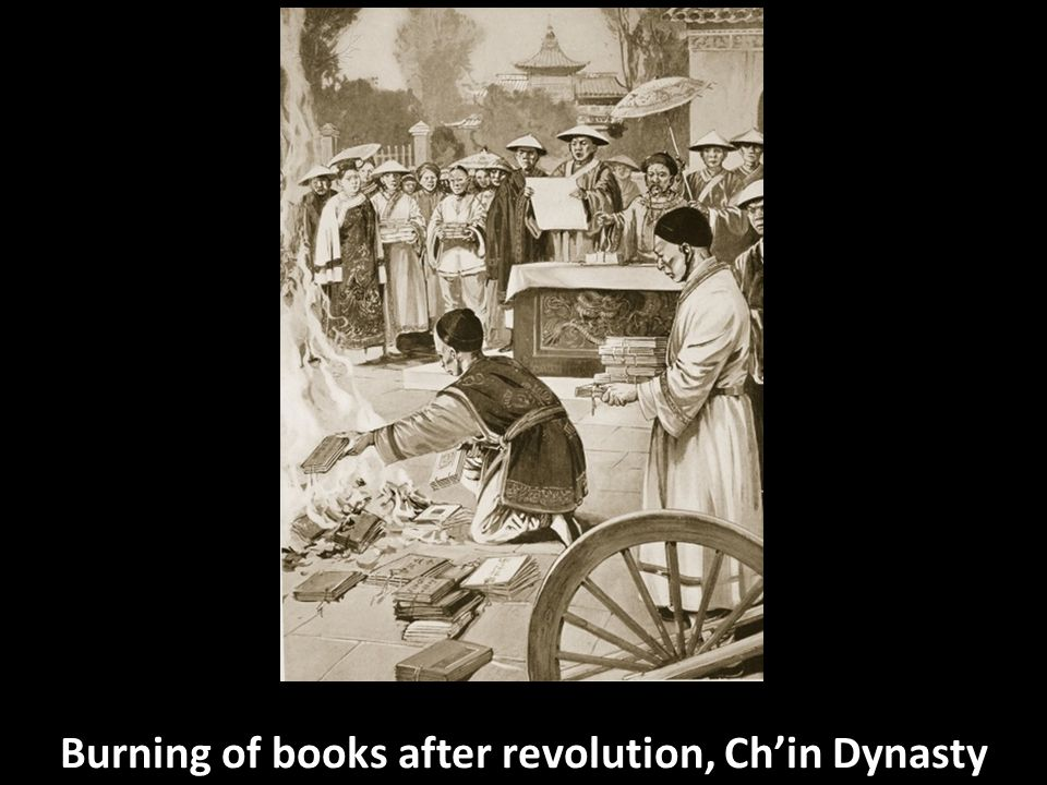 Burning of books after revolution, Ch'in Dynasty