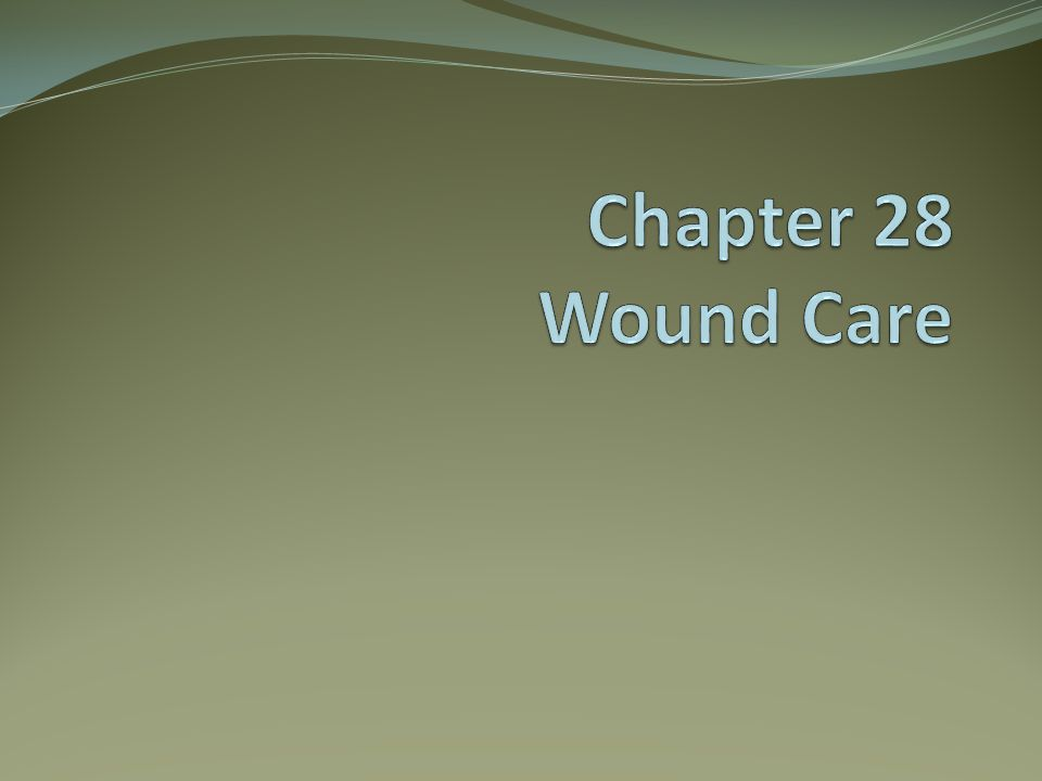 Terms: Wound Abrasion Contusion Incision Laceration Penetrating wound Puncture wound Skin Tear