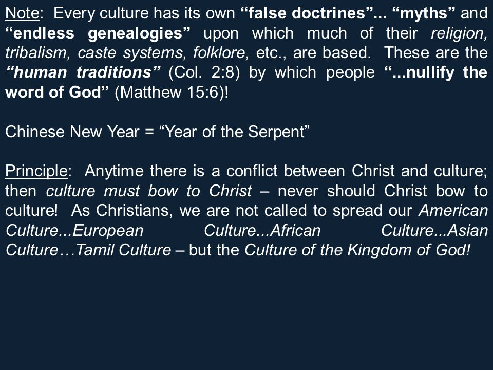 Note: Every culture has its own false doctrines ...