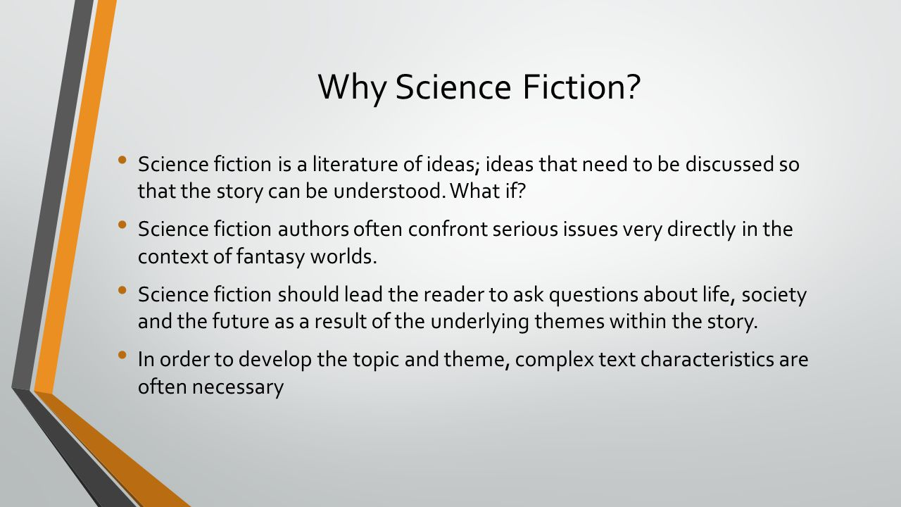 Why Science Fiction.
