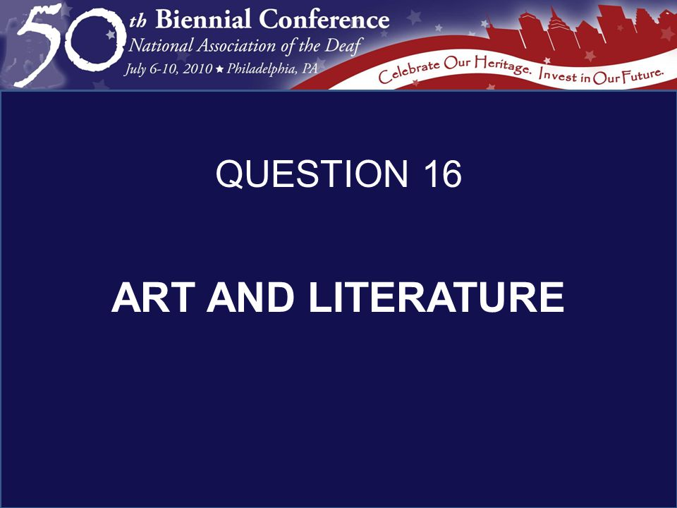ART AND LITERATURE QUESTION 16