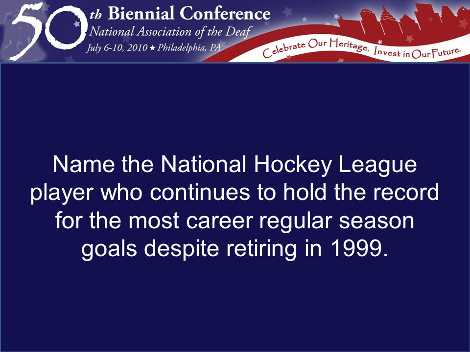 Name the National Hockey League player who continues to hold the record for the most career regular season goals despite retiring in 1999.