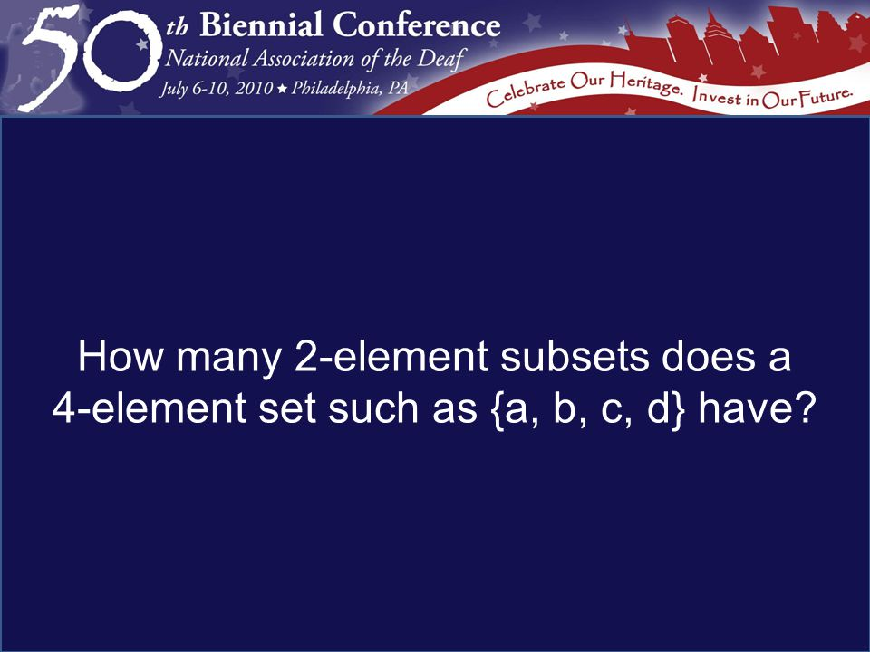 How many 2-element subsets does a 4-element set such as {a, b, c, d} have