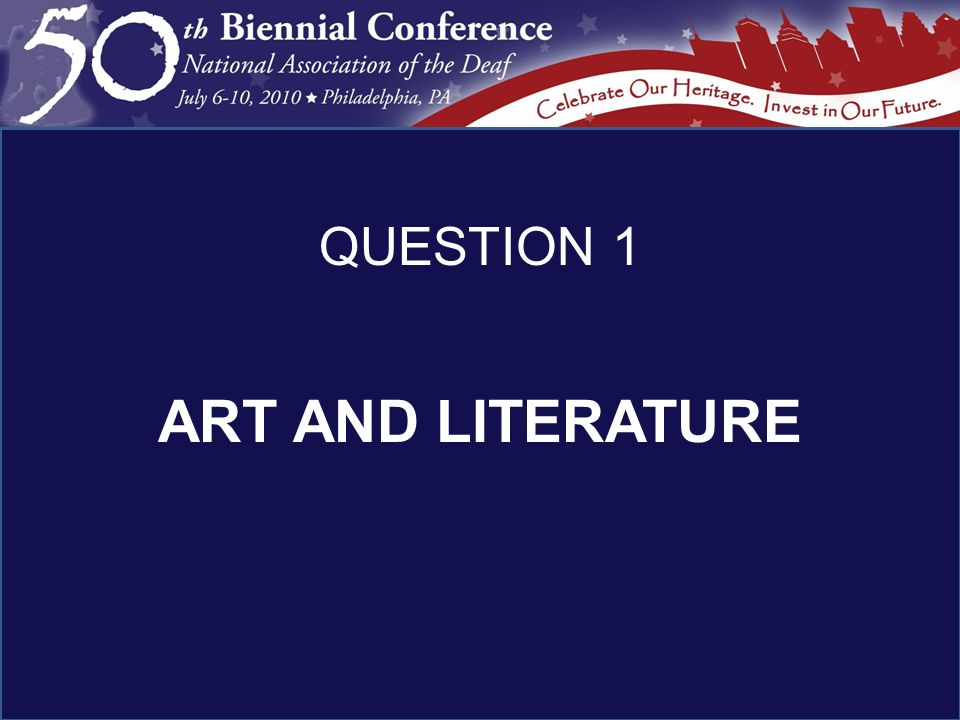 ART AND LITERATURE QUESTION 1