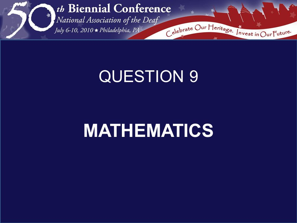MATHEMATICS QUESTION 9
