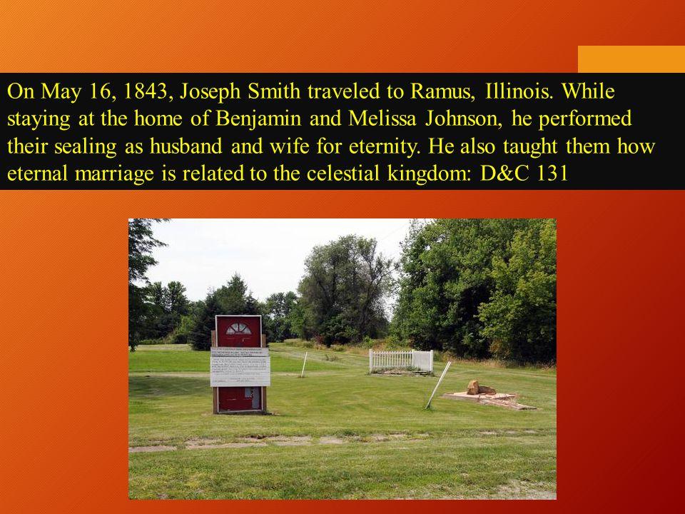 On May 16, 1843, Joseph Smith traveled to Ramus, Illinois.