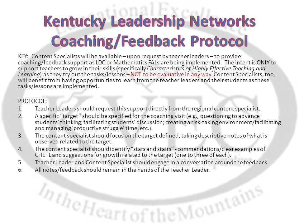 KEY: Content Specialists will be available – upon request by teacher leaders – to provide coaching/feedback support as LDC or Mathematics FALs are bei