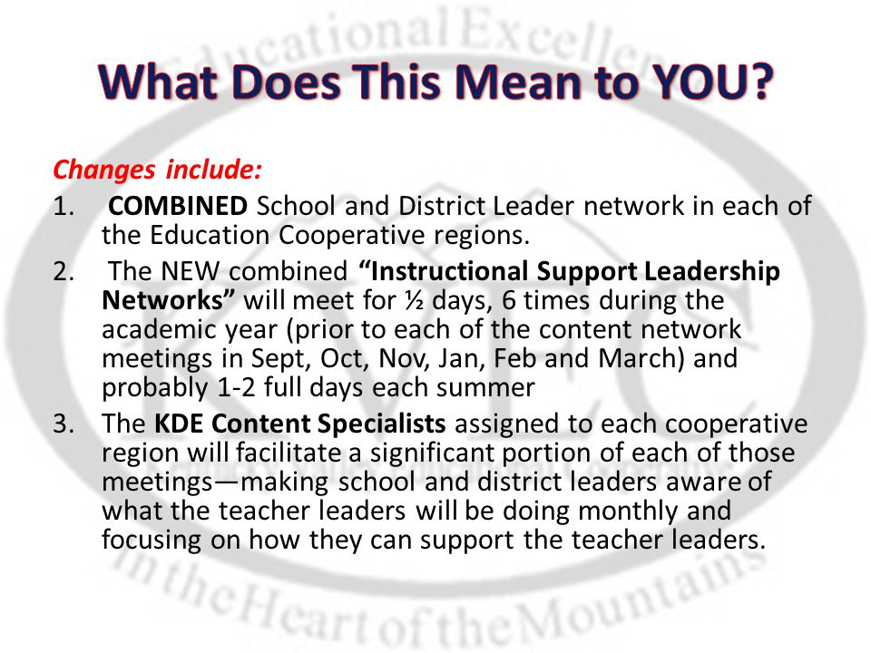 """Changes include: 1. COMBINED School and District Leader network in each of the Education Cooperative regions. 2. The NEW combined """"Instructional Suppo"""